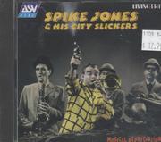 Spike Jones And His City Slickers CD