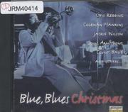 Blue, Blues Christmas CD