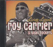 Roy Carrier and The Night Rockers CD
