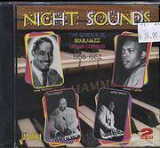Night Sounds: The Genesis Of Soul / Jazz Organ Combos 1956-1963 CD