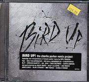 Bird Up: The Charlie Parker Remix Project CD