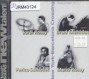 New York - Barcelona Crossing: Volumen 2 CD