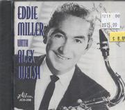 Eddie Miller / Alex Welch CD