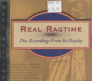 Real Ragtime: Disc Recordings From Its Heyday CD