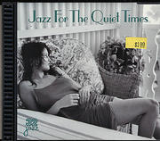 Jazz For The Quiet Times CD