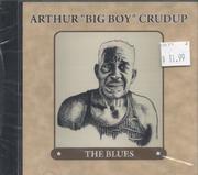 "Arthur ""Big Boy"" Crudup CD"