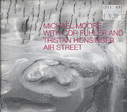 Michael Moore with Cor Fuhler and Tristan Honsinger CD