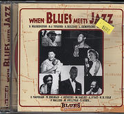 The Best of: When Blues Meets Jazz CD