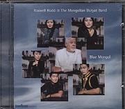 Roswell Rudd & The Mongolian Buryat Band CD