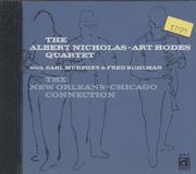 The Albert Nicholas - Art Hodes Quartet CD