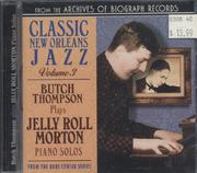 Butch Thompson Plays Jelly Roll Morton Piano Solos CD