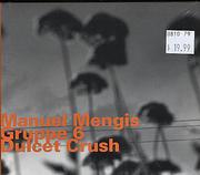 Manuel Mengis Gruppe 6 CD