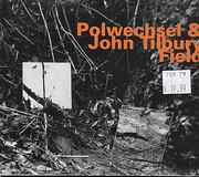 Polwechsel & John Tilbury CD