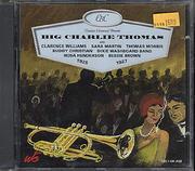 Big Charlie Thomas CD