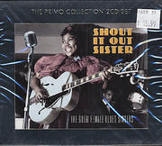 Shout It Out Sister: The Great Female Blues Singers CD