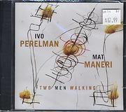 Ivo Perelman / Matt Maneri CD