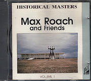 Max Roach and Friends CD