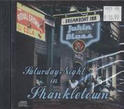 Saturday Night In Shankletown CD