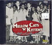 Mellow Cats 'N' Kittens CD
