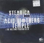 Stearica / Acid Mothers Temple & The Melting Paraiso U.F.O. CD