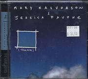 Mary Halvorson & Jessica Pavone CD