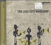 Jazz City Workshop CD