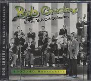 Bob Crosby & The Bob Cat Orchestra CD