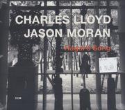 Charles Lloyd / Jason Moran CD