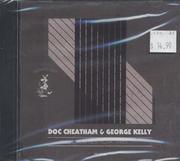Doc Cheatham & George Kelly CD