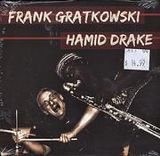 Frank Gratkowski & Hamid Drake CD