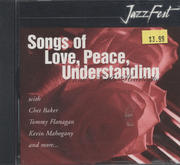 Songs Of Love, Peace, Understanding...And A Little Heartache CD