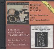 Big Bill Bissonnette and His Easy Riders Jazz Band CD