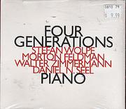 Four Generations: Wolpe, Feldman, Zimmerman, Seel CD
