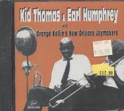 Kid Thomas & Earl Humphrey CD