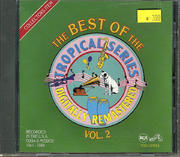 The Best of The Tropical Series Vol 2, (1941-1960) CD