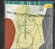Paul Dresher & Ned Rothenberg CD