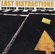 Josh Berman / Aram Shelton / Weasel Walter CD
