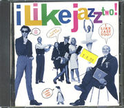 I Like Jazz Two! CD