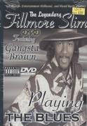Fillmore Slim DVD