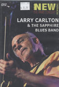 Larry Carlton & The Sapphire Blues Band DVD
