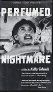 Perfumed Nightmare VHS