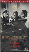 Betrayal From The East VHS