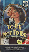 To Be Or Not To Be VHS