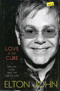 Love Is The Cure: On Life, Loss, and The End Of Aids Book