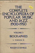 The Complete Encyclopedia Of Popular Music And Jazz (1960-1950): Volume 3 - Biographies L Through Z Book