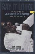 Say it Loud! My Memories of James Brown Book
