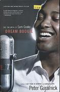 Dream Boogie: The Triumph Of Sam Cooke Book