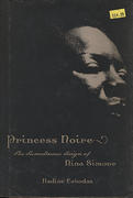 Princess Noire: The Tumultuous Reign of Nina Simone Book