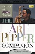 Writings on a Jazz Original: The Art Pepper Companion Book