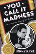 You Call It Madness Book